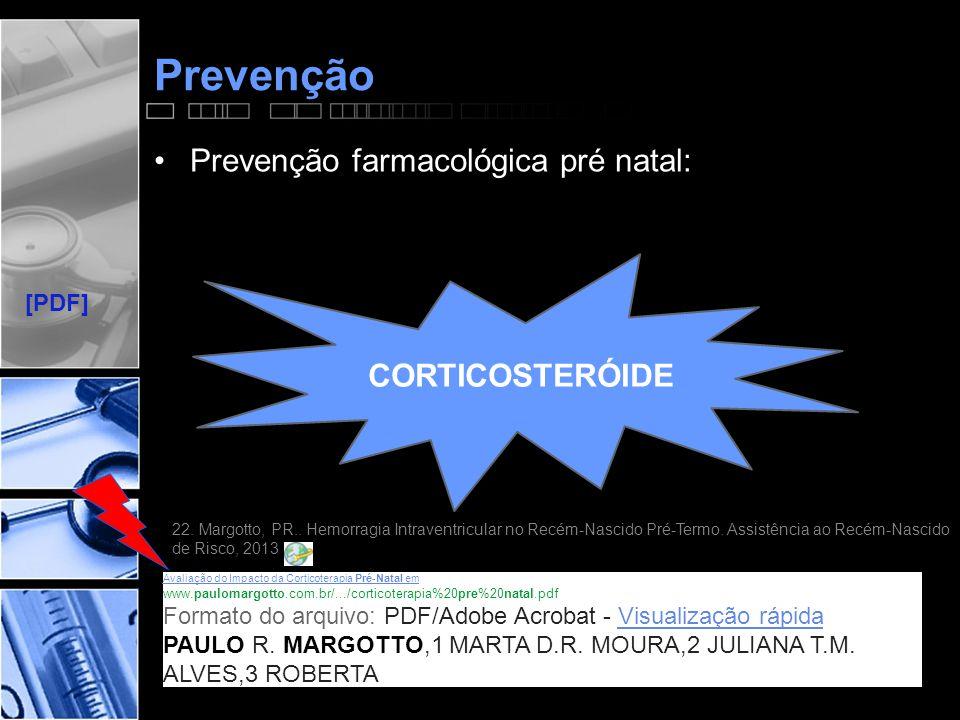 Prevenção Prevenção farmacológica pré natal: CORTICOSTERÓIDE [PDF]